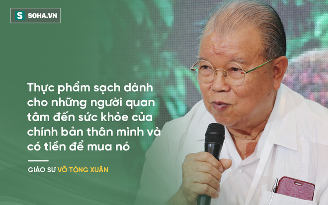 Chuyên gia Vũ Thế Thành: Chỉ có ở Việt Nam mới có khái niệm thực phẩm sạch - Ảnh 3.