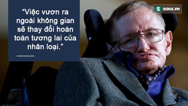 Vì sao Stephen Hawking luôn cuống cuồng thúc giục mọi người rời khỏi Trái Đất? - Ảnh 3.