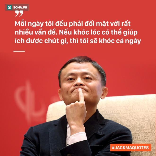 10 phát ngôn truyền cảm hứng của Jack Ma tới giới trẻ Việt - Ảnh 5.