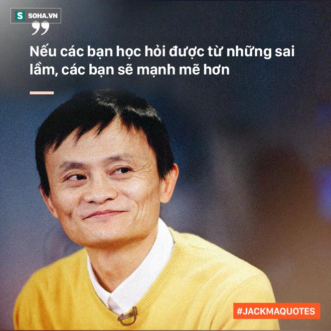 10 phát ngôn truyền cảm hứng của Jack Ma tới giới trẻ Việt - Ảnh 2.