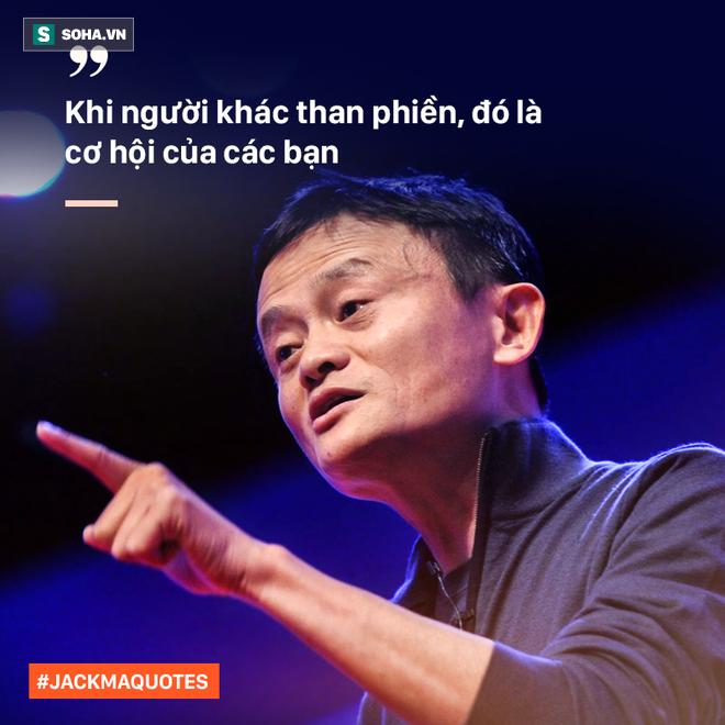 10 phát ngôn truyền cảm hứng của Jack Ma tới giới trẻ Việt - Ảnh 3.