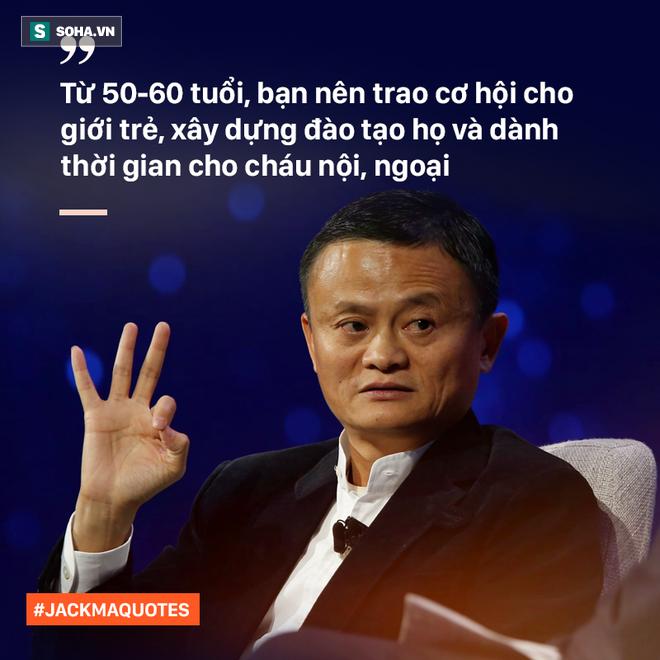 10 phát ngôn truyền cảm hứng của Jack Ma tới giới trẻ Việt - Ảnh 8.