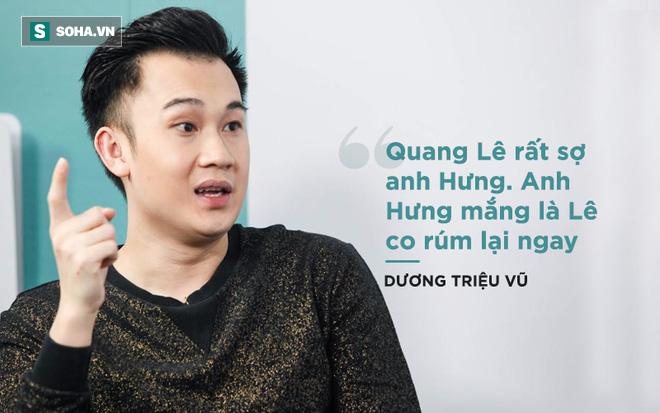 Dương Triệu Vũ nói về việc bị Quang Lê chơi xấu - Ảnh 4.