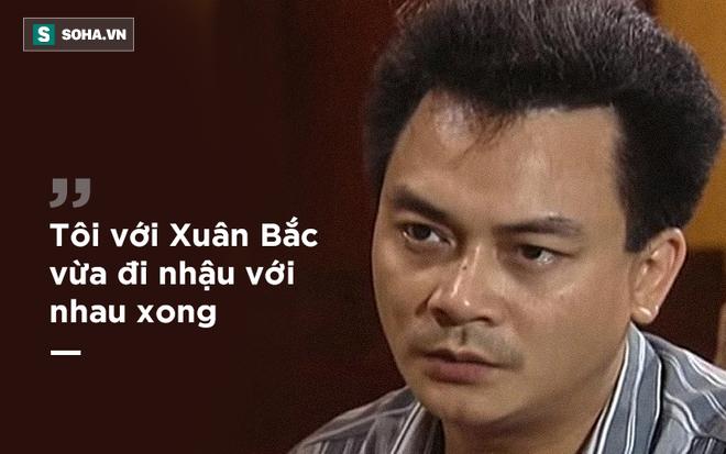 Phó GĐ Nhà hát kịch Việt Nam: Tôi vừa đi nhậu với Xuân Bắc. Bắc bảo, chuyện đàn bà ấy mà! - Ảnh 1.