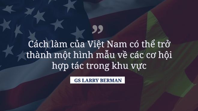 GS. Larry Berman, TS. Nguyễn Ngọc Trường nói về thắng lợi ngoại giao và hình mẫu Việt Nam trong chuyến thăm Mỹ của Thủ tướng - Ảnh 4.