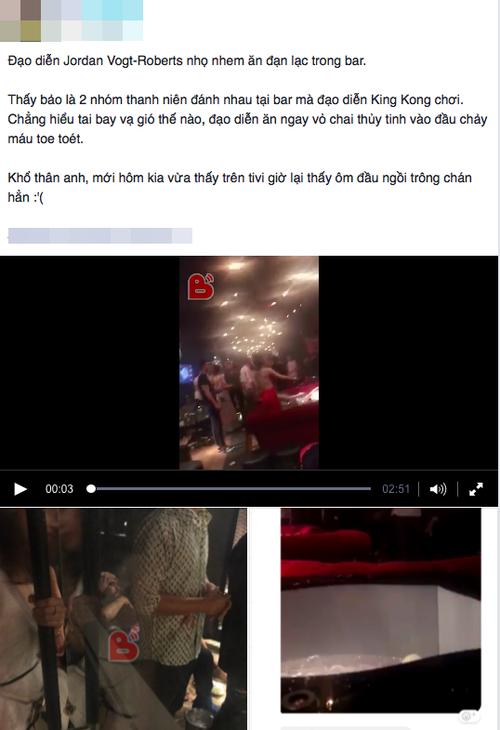 Đạo diễn phim Kong: Skull Island bị ném chai vào đầu trong cuộc hỗn chiến tại quán bar ở Việt Nam? - Ảnh 2.