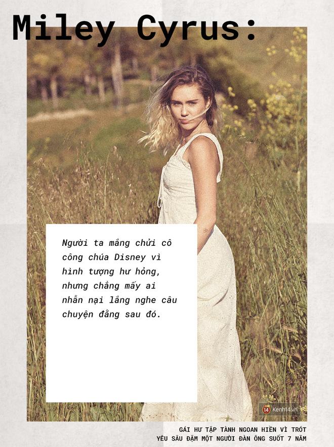 Miley Cyrus: Gái hư chịu trở về hình hài gái ngoan vì trót yêu sâu đậm một người đàn ông suốt 7 năm - Ảnh 3.
