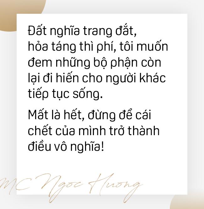 Nữ MC Sài Gòn giấu chồng đăng ký hiến tạng: Đất nghĩa trang đắt, hỏa táng thì phí, tôi muốn cái chết của mình không vô nghĩa - Ảnh 8.