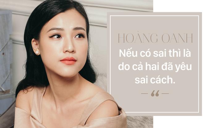 Phỏng vấn độc quyền Hoàng Oanh hậu chia tay: Nếu có sai thì là do cả hai đã yêu sai cách - Ảnh 10.
