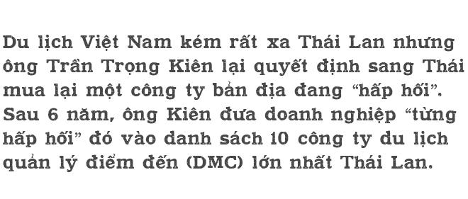 Chân dung Trần Trọng Kiên: Ông chủ của công ty du lịch đặc biệt nhất Việt Nam - Ảnh 1.