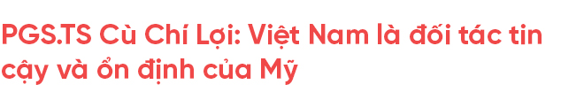 Thủ tướng Nguyễn Xuân Phúc gặp Tổng thống Donald Trump: Chuyên gia Mỹ - Việt lên tiếng về tương lai đầy hứa hẹn - Ảnh 12.
