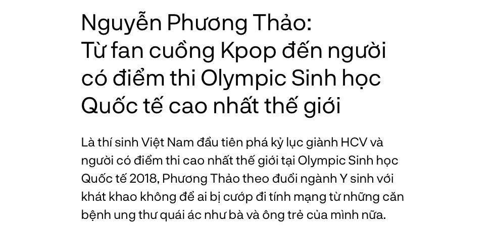 Nguyễn Phương Thảo: Từ fan cuồng Kpop đến người có điểm thi Olympic Sinh học Quốc tế cao nhất thế giới - Ảnh 1.