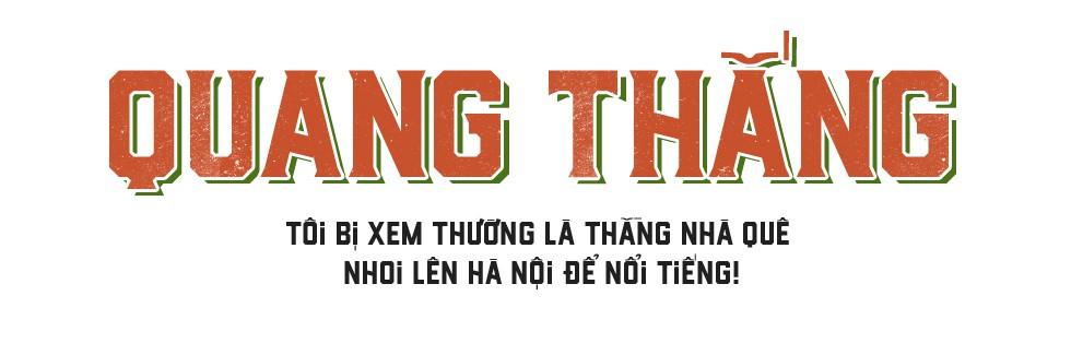 Quang Thắng: Bị coi thường là thằng nhà quê nhoi lên Hà Nội, uất ức muốn từ bỏ Táo quân - Ảnh 1.
