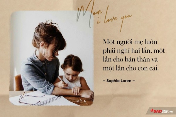 Ngày 8/3 - Hãy đọc những trích dẫn cảm động này và về nhà ôm mẹ thật chặt nhé! - Ảnh 8.