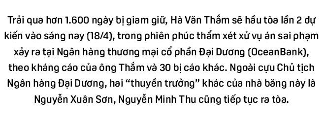 Hà Văn Thắm và 1.600 ngày bị điều tra, xét xử - Ảnh 1.