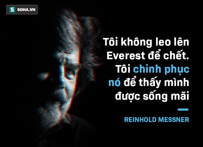 Ngưỡng Chết trên Everest: Bí mật chưa kể của huyền thoại leo núi vĩ đại nhất lịch sử - Ảnh 7.