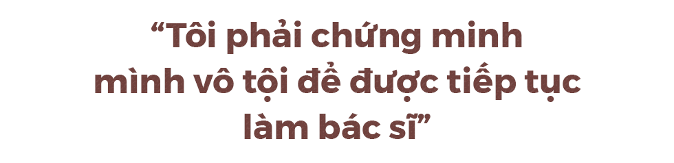 BS Hoàng Công Lương: Tôi mong chờ phiên toà vì tin 100% mình vô tội - Ảnh 14.
