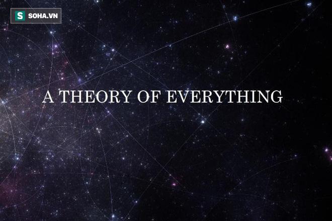 """Hành trình trăm năm truy tìm """"Lý thuyết của tất cả"""" (Theory of Everything) - Ảnh 1."""
