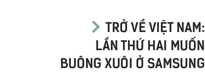 Giải mã những nơi làm việc tốt nhất Việt Nam: Từ hotboy Bách Khoa đến Giám đốc di động trẻ nhất Samsung Việt Nam - Ảnh 7.