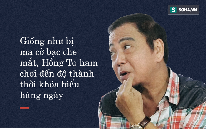 Hồng Tơ: Tôi bị cờ bạc che mắt, chơi một ván bài 30, 40 triệu - Ảnh 2.