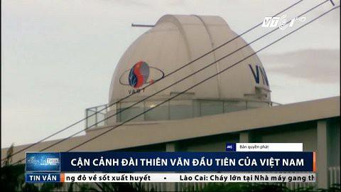 Cận cảnh đài thiên văn đầu tiên của Việt Nam