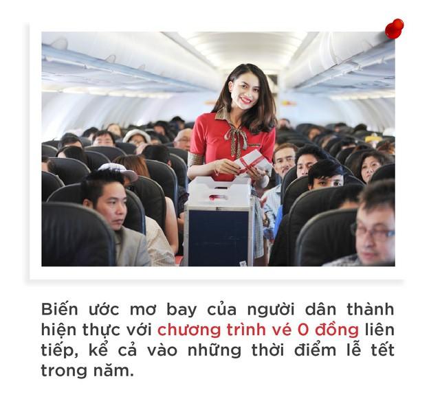 Vietjet: Hãng hàng không của người dân với vé 0 đồng - Ảnh 6.
