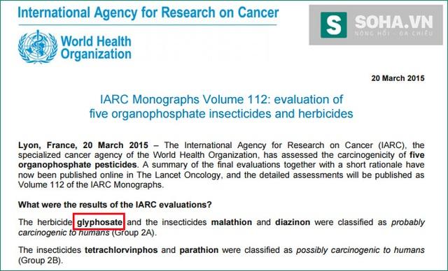 Báo cáo của IARC về khả năng gây ung thư của glyphosate ở cấp độ 2A. Báo cáo này được đưa ra từ ngày 20/3/2015, tức là cách đây gần 1 năm.