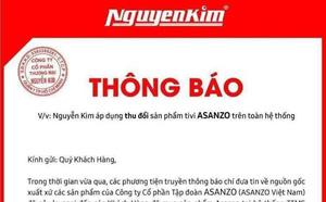 Động thái bất ngờ của loạt siêu thị sau khi Nguyễn Kim thông báo nhận đổi trả tivi Asanzo - Ảnh 2
