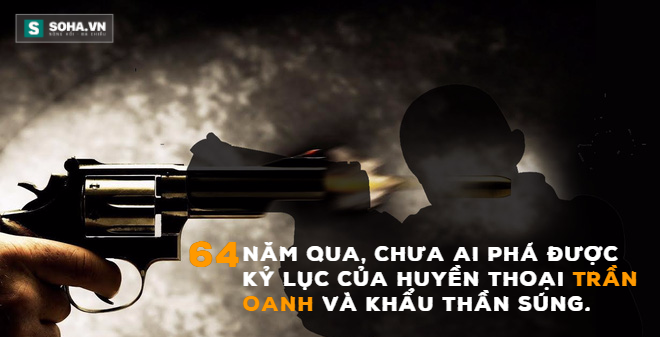 """""""Thần súng"""" bị thất lạc của huyền thoại Trần Oanh"""