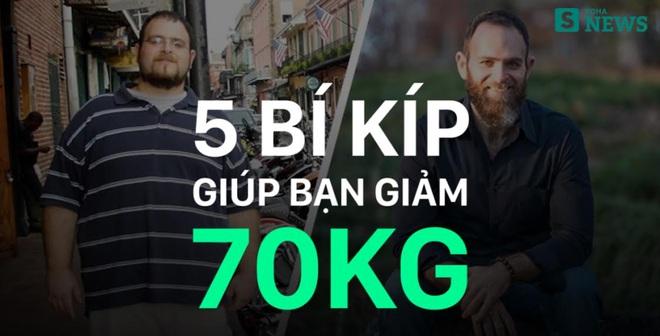 """5 """"bí kíp"""" giảm cân siêu đơn giản của người từng sở hữu 154 kg"""