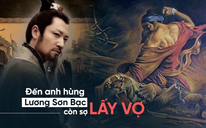 Bí ẩn: Tại sao Võ Tòng, Tống Giang, Tiều Cái của Lương Sơn Bạc sợ lấy ...