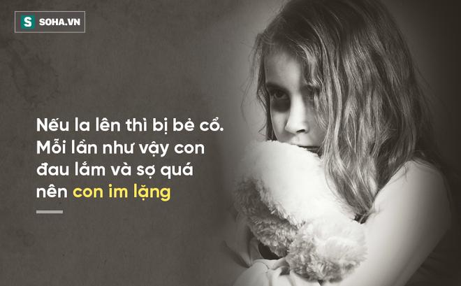 """Bé gái bị bố và ông nội xâm hại: """"Mỗi lần như vậy con đau lắm và sợ quá nên con im lặng..."""""""