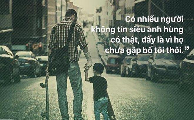 Đọc xong câu chuyện này, đừng ngần ngại gửi một lời cảm ơn tới bố!
