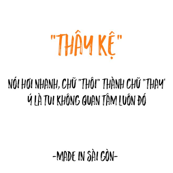 Những câu nói đặc sản của người Sài Gòn: Không lẫn đi đâu được vì quá đáng yêu! - Ảnh 4.