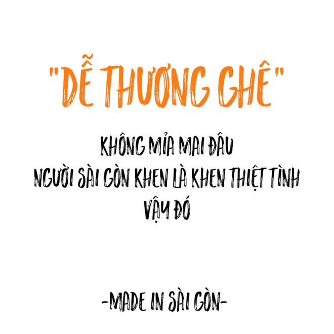 Những câu nói đặc sản của người Sài Gòn: Không lẫn đi đâu được vì quá đáng yêu! - Ảnh 5.