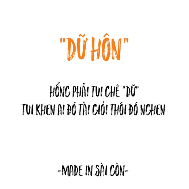 Những câu nói đặc sản của người Sài Gòn: Không lẫn đi đâu được vì quá đáng yêu! - Ảnh 6.