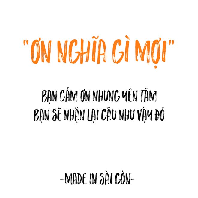 Những câu nói đặc sản của người Sài Gòn: Không lẫn đi đâu được vì quá đáng yêu! - Ảnh 8.