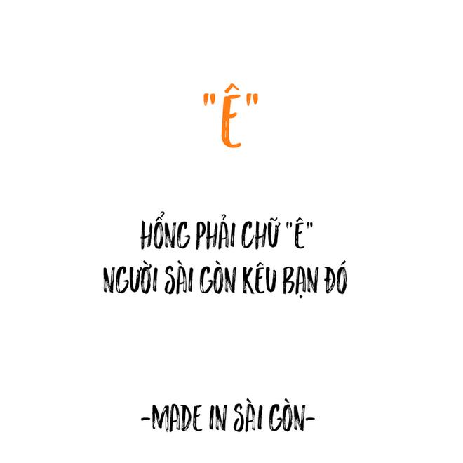 Những câu nói đặc sản của người Sài Gòn: Không lẫn đi đâu được vì quá đáng yêu! - Ảnh 9.