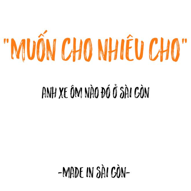 Những câu nói đặc sản của người Sài Gòn: Không lẫn đi đâu được vì quá đáng yêu! - Ảnh 11.