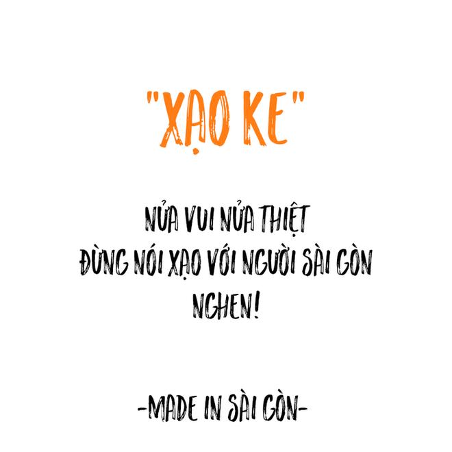 Những câu nói đặc sản của người Sài Gòn: Không lẫn đi đâu được vì quá đáng yêu! - Ảnh 12.