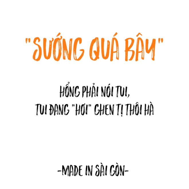 Những câu nói đặc sản của người Sài Gòn: Không lẫn đi đâu được vì quá đáng yêu! - Ảnh 13.