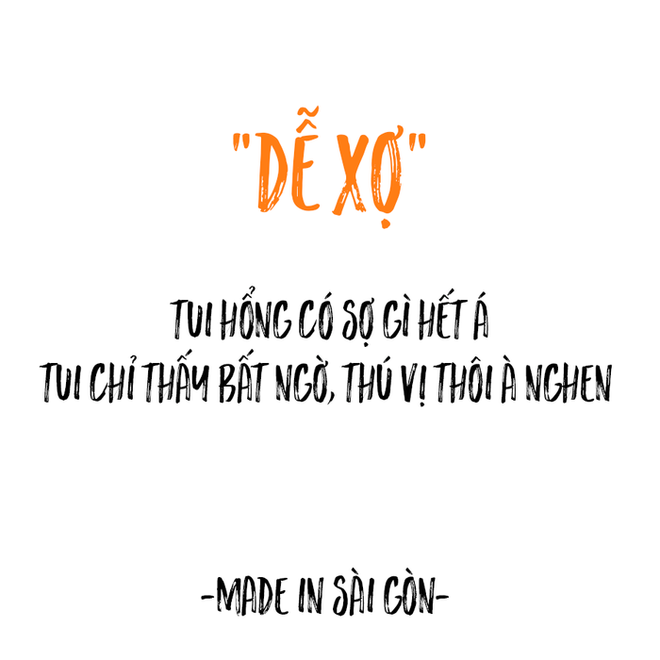 Những câu nói đặc sản của người Sài Gòn: Không lẫn đi đâu được vì quá đáng yêu! - Ảnh 15.
