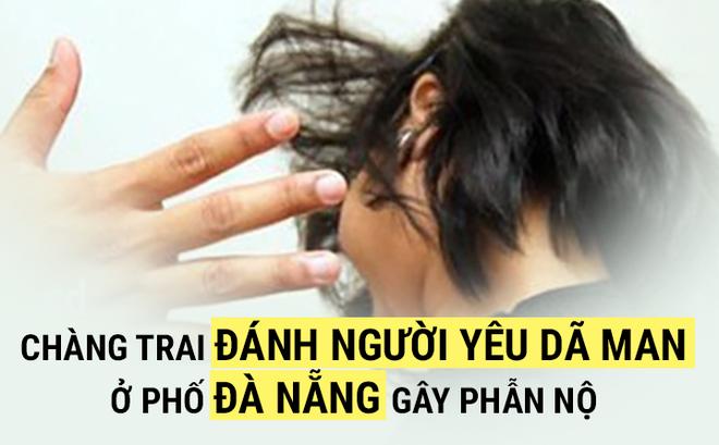 [VIDEO] Chàng trai đánh bạn gái thâm tím người gây bức xúc