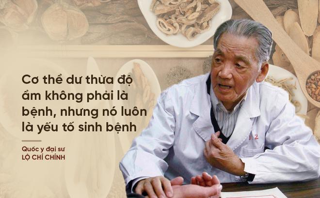 Quốc y đại sư Trung Quốc: Cơ thể dư thừa độ ẩm là nguyên nhân gây ra nhiều loại bệnh