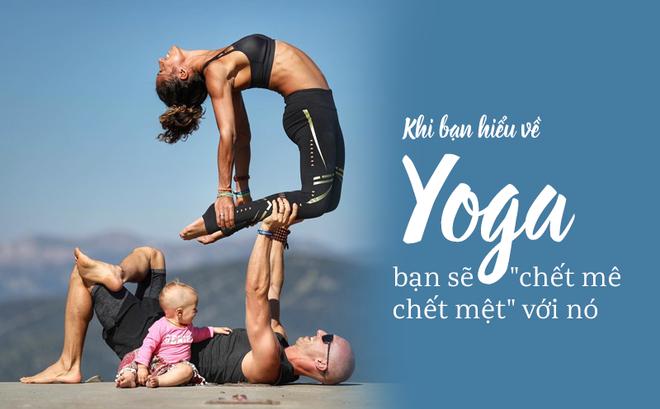 Gia đình Yoga nổi tiếng thế giới: Vì sao họ dành trọn đam mê và tình yêu cho Yoga?