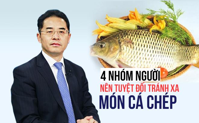 Cá chép: Dù là món ăn bổ dưỡng nhưng có 4 nhóm người tuyệt đối không nên ăn