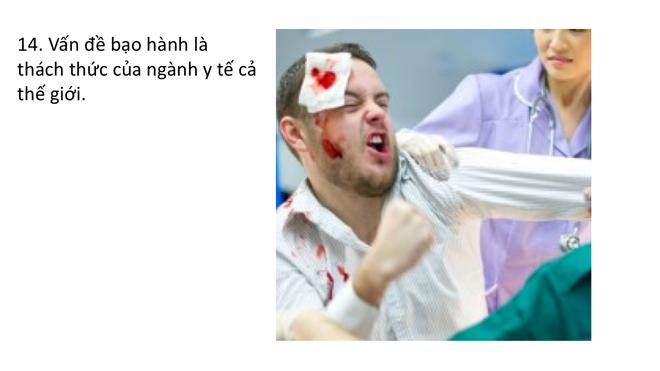 Từ đại dịch bạo hành y tế ở TQ, chuyên gia chỉ 17 giải pháp cho bạo lực y tế VN - Ảnh 16.