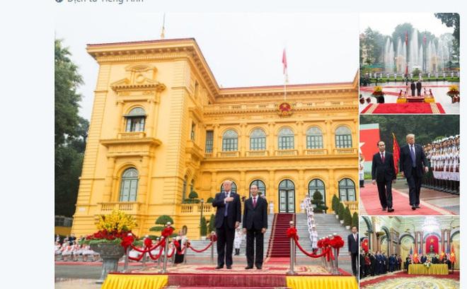 Tổng thống Trump đăng ảnh thăm chính thức Việt Nam, cảm ơn Chủ tịch nước Trần Đại Quang