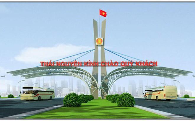 Cổng chào 15 tỷ đồng mà Thái Nguyên dự kiến xây có gì đặc biệt?