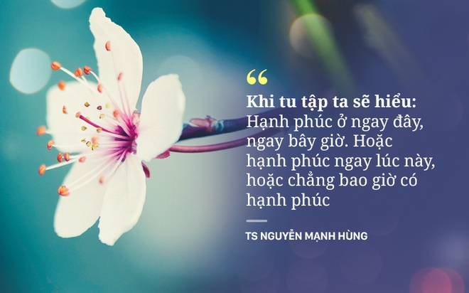 Doanh nhân Nguyễn Mạnh Hùng kể những kết quả tuyệt vời sau 20 năm tu, thiền - Ảnh 4.